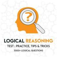 Logical Reasoning Test : Practice, Tips & Tricks on APKTom