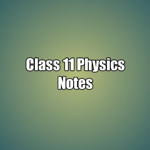 Class 11 Physics Notes icon