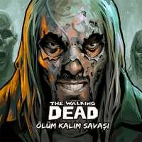Walking Dead Ölüm Kalım Savaşı on 9Apps