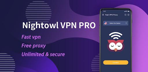 NightOwl VPN PRO - Fast , Free, Unlimited, Secure screenshot 1