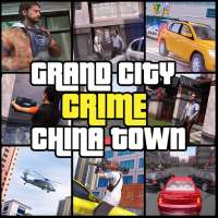 Grand City Crime China Town Auto Mafia Gangster on 9Apps