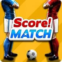 Score! Match - PvP Soccer on 9Apps