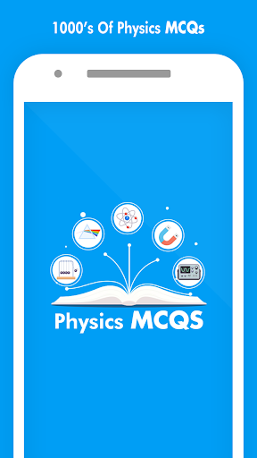 Physics MCQs with Answer and Explanations screenshot 1