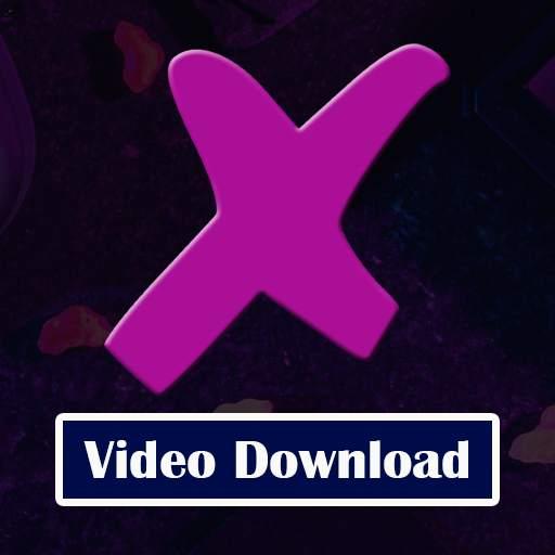 X Video Downloader : XXVI Video SuperFast Download