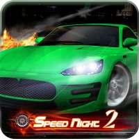 Speed Night 2 on 9Apps