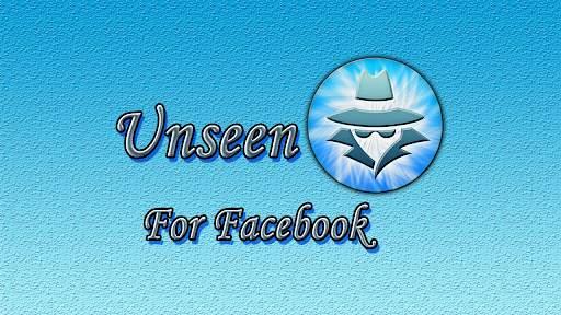 Unseen for Facebook screenshot 1