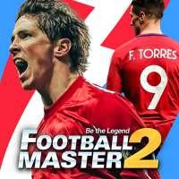 Football Master 2 - Soccer Star on APKTom